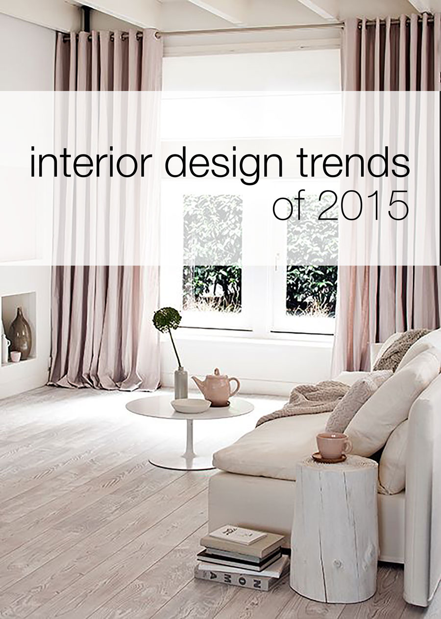 My favorite interior design trends of 2015 kassy on design - Interior design trends 2015 ...